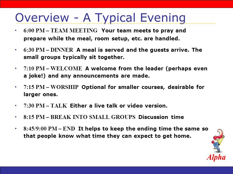 6:00 PM – TEAM MEETING Your team meets to pray and prepare while the meal, room setup, etc.