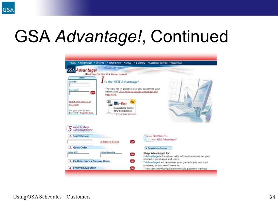 Using GSA Schedules – Customers 34 GSA Advantage!, Continued