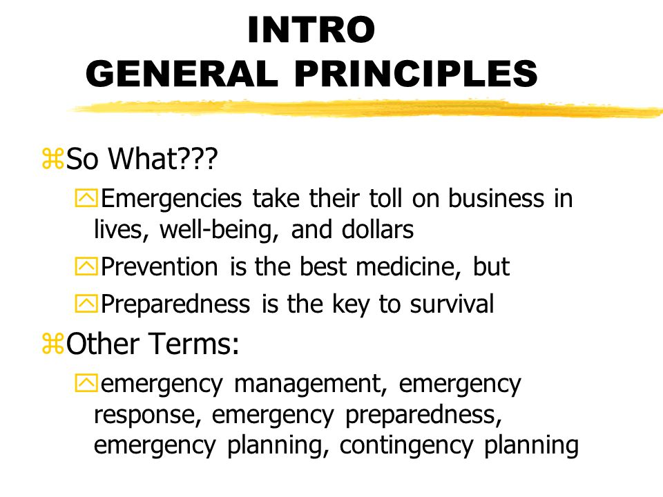 INTRO GENERAL PRINCIPLES zSo What .