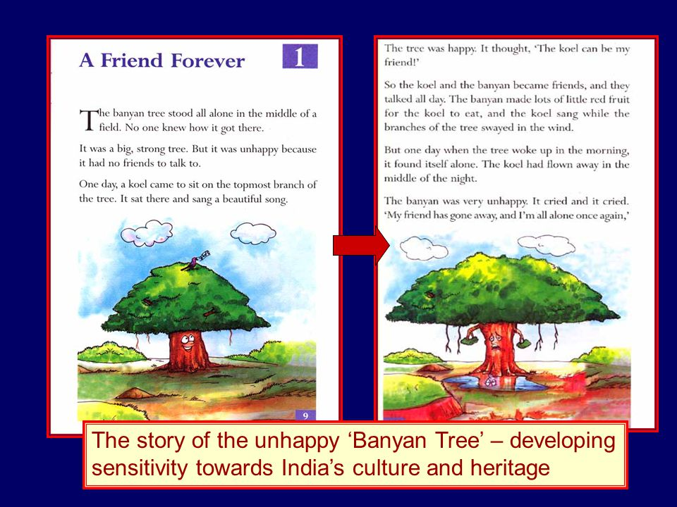 The story of the unhappy Banyan Tree – developing sensitivity towards Indias culture and heritage