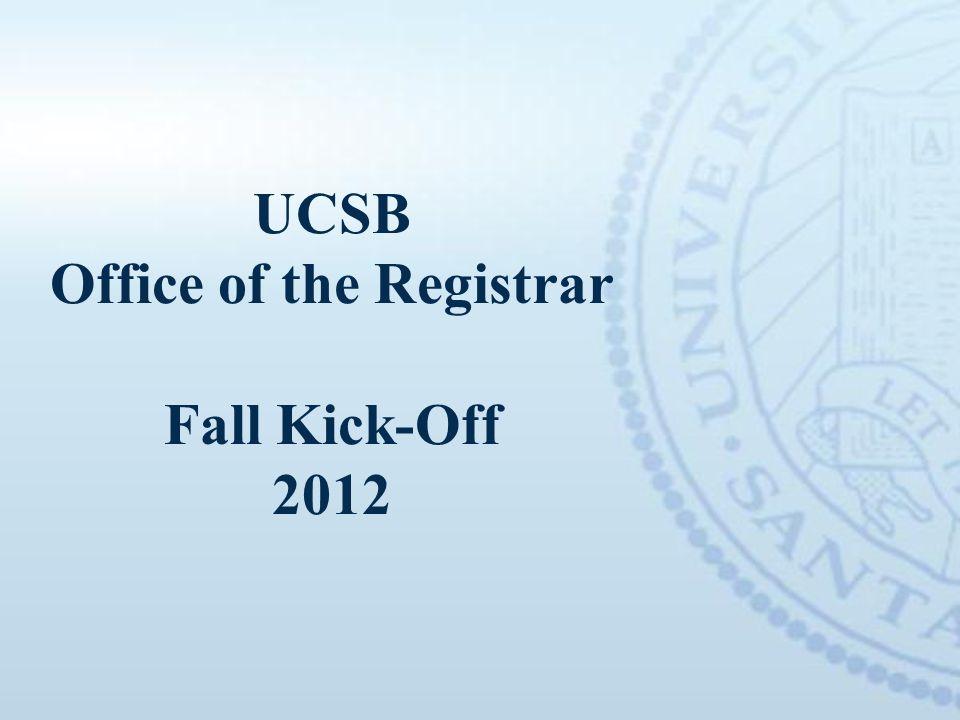 UCSB Office of the Registrar Fall Kick-Off 2012
