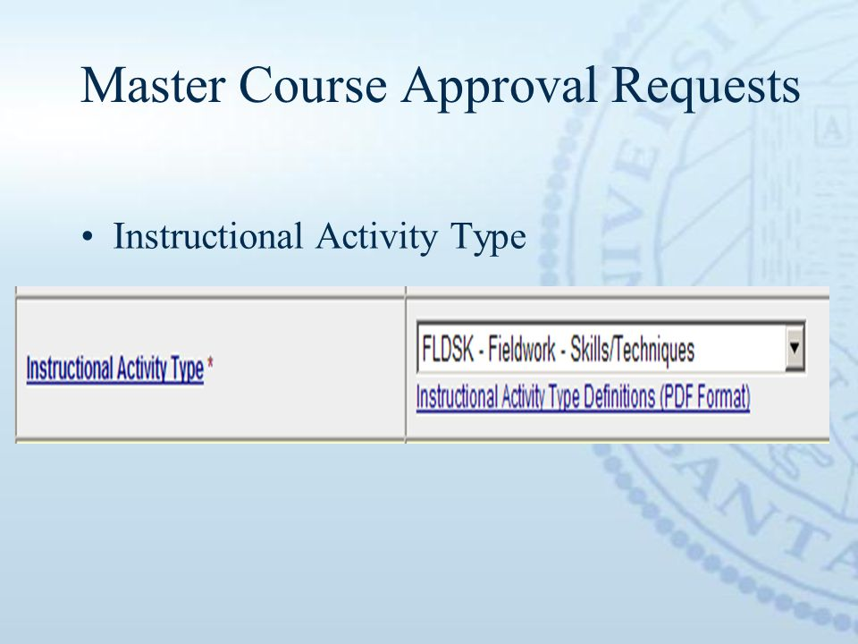 Master Course Approval Requests Instructional Activity Type
