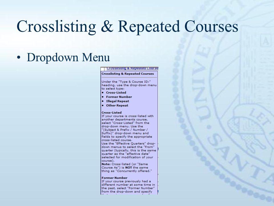Crosslisting & Repeated Courses Dropdown Menu