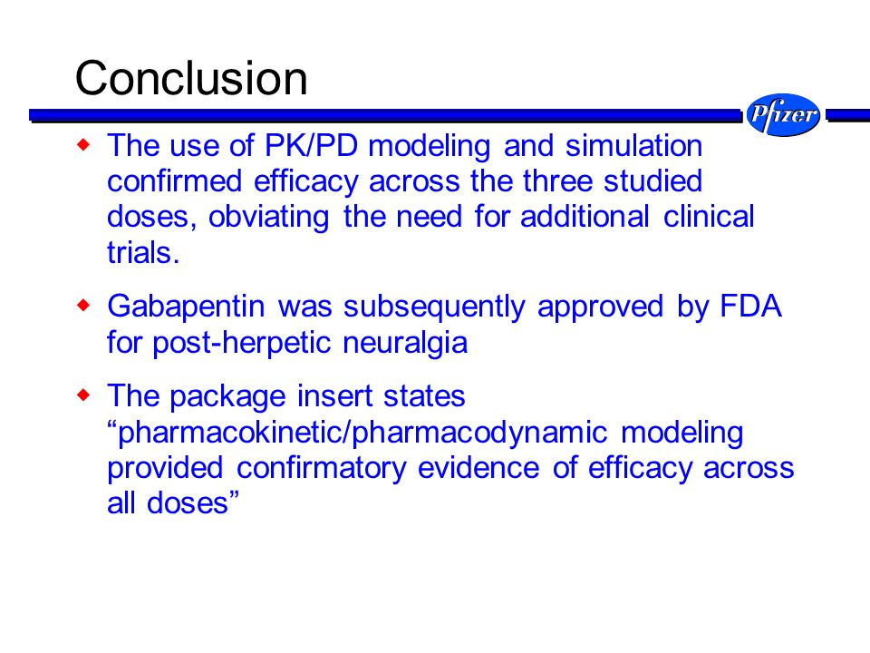 Conclusion The use of PK/PD modeling and simulation confirmed efficacy across the three studied doses, obviating the need for additional clinical tria