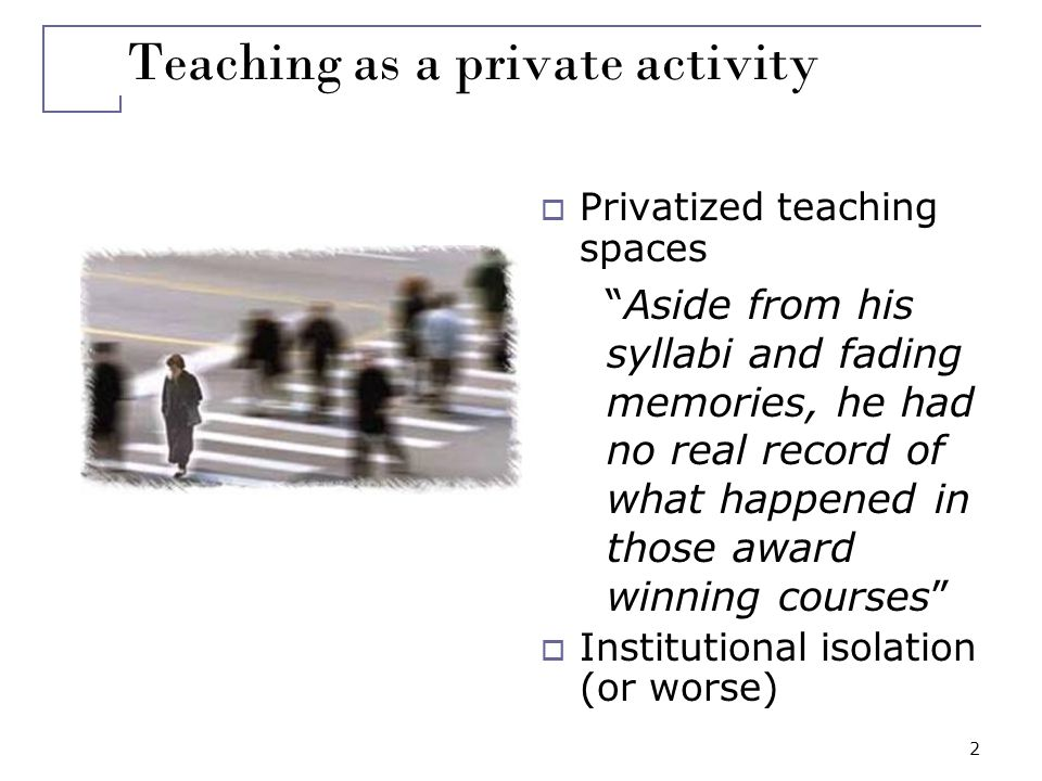 3 Outline Deprivatizing Teaching: the Disciplinary Commons What did we do.