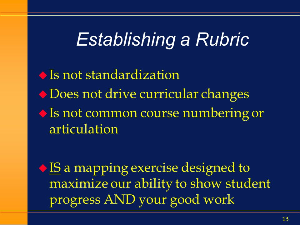 12 Problems arise when… u Miscoding (wrong TOP, credit, basic skills status)humans and transference u Recoding term to term without change in actual curriculum (solved with unique_id#) u Ambiguity of data element codes: College Xs 3 levels below math is different than College Ys 3 levels below math l We need a rubric as to what these mean across campuses for each discipline