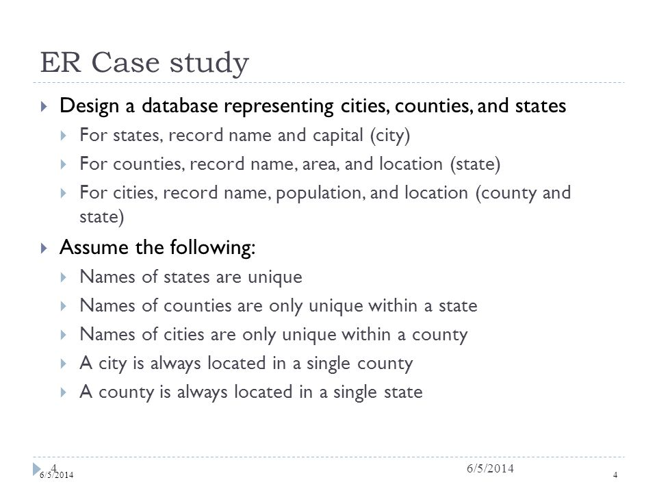 6/5/20145 Case study : first design County area information is repeated for every city in the county Redundancy is bad.