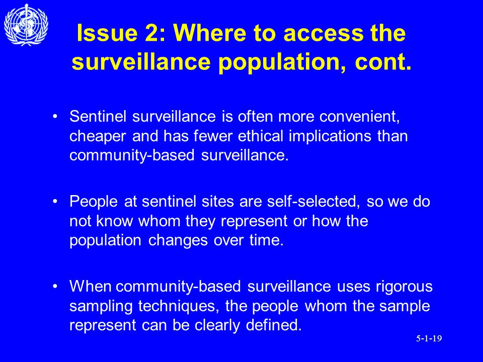 5-1-19 Issue 2: Where to access the surveillance population, cont.