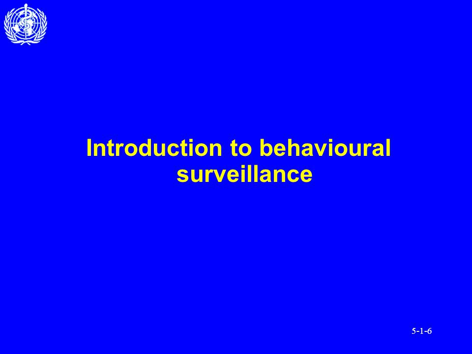 5-1-6 Introduction to behavioural surveillance