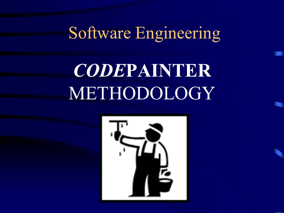 Software Engineering CODEPAINTER METHODOLOGY