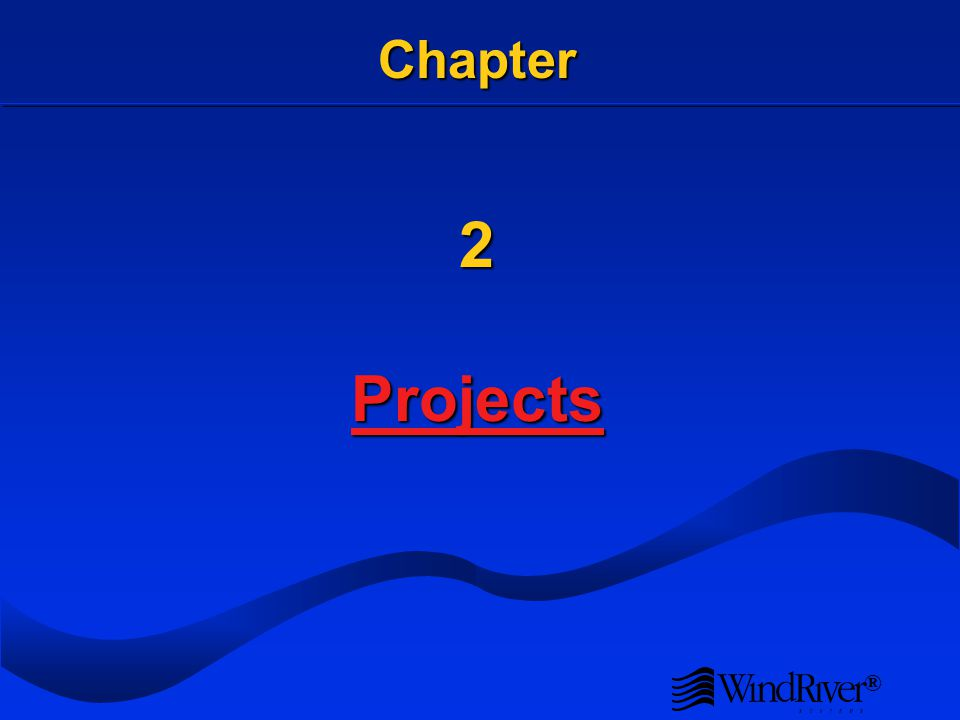 ® Chapter 2 Projects Projects