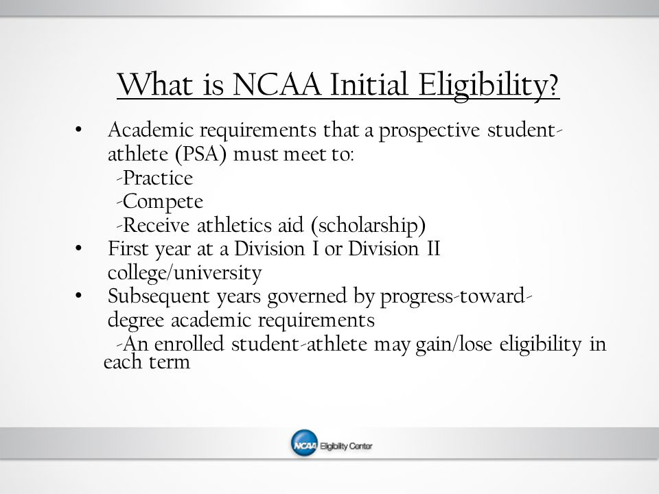 What is NCAA Initial Eligibility.