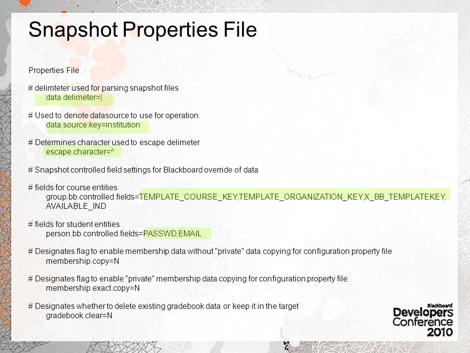 Snapshot Properties File Properties File # delimteter used for parsing snapshot files data.delimeter=| # Used to denote datasource to use for operation.