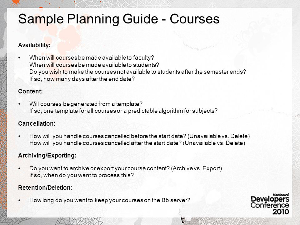Sample Planning Guide - Courses Availability: When will courses be made available to faculty.