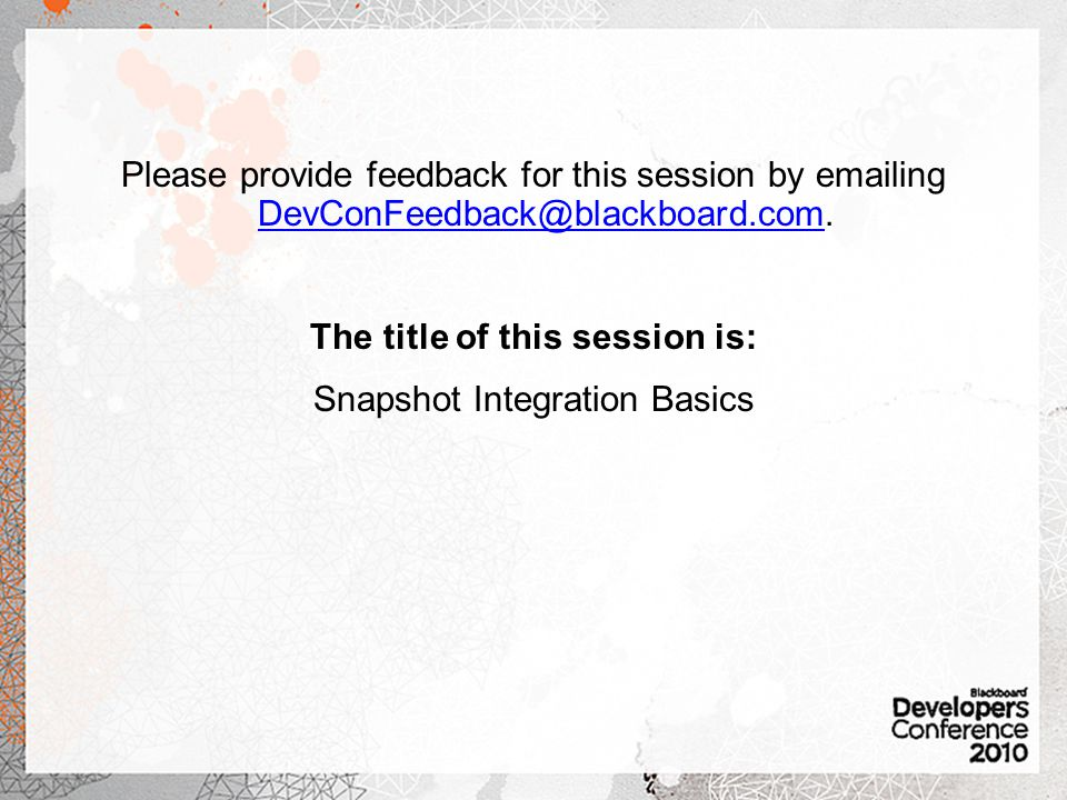 Please provide feedback for this session by  ing