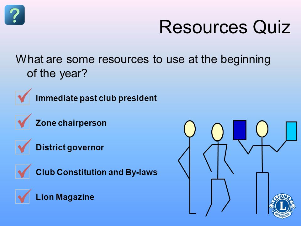 Resources Quiz What are some resources to use at the beginning of the year.