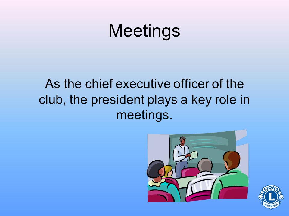 Immediate past president Committee chairperson Treasurer Lion tamer Secretary Role Quiz Which of the following positions are on the clubs board of directors.