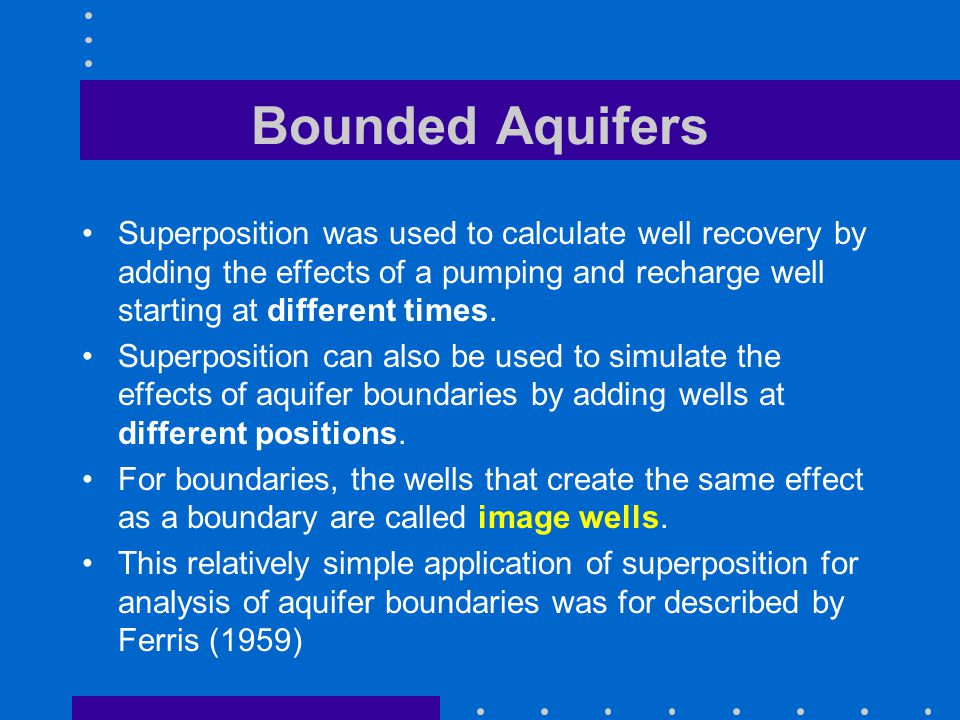 Bounded Aquifers Superposition was used to calculate well recovery by adding the effects of a pumping and recharge well starting at different times. S