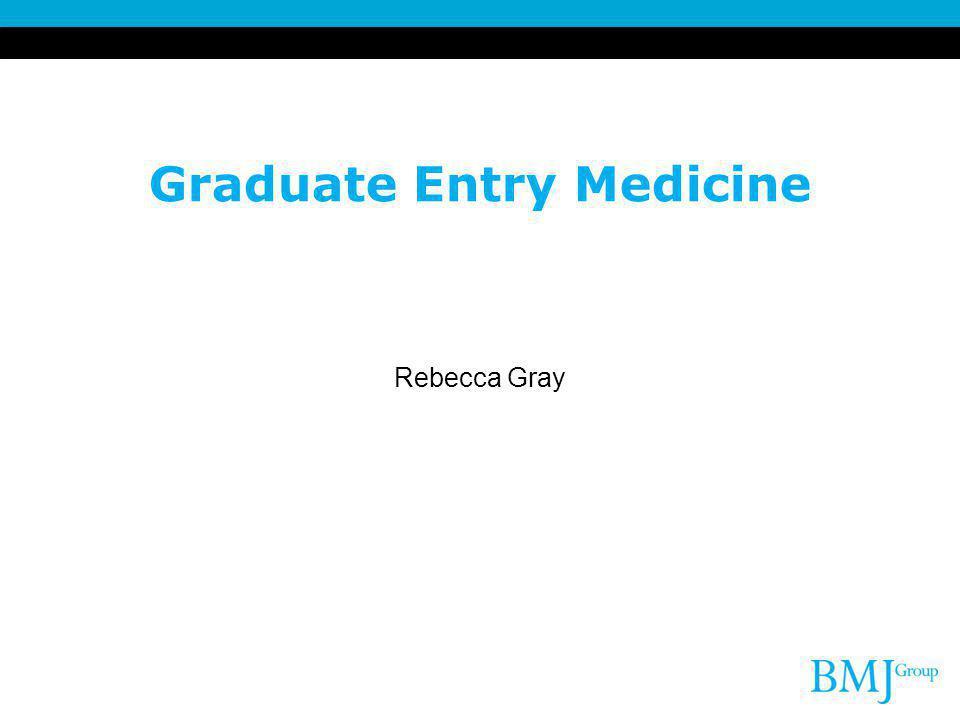 Graduate Entry Medicine Rebecca Gray