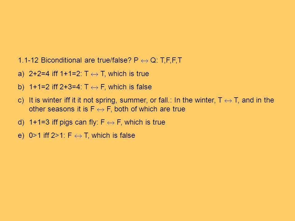 1.1-12 Biconditional are true/false.