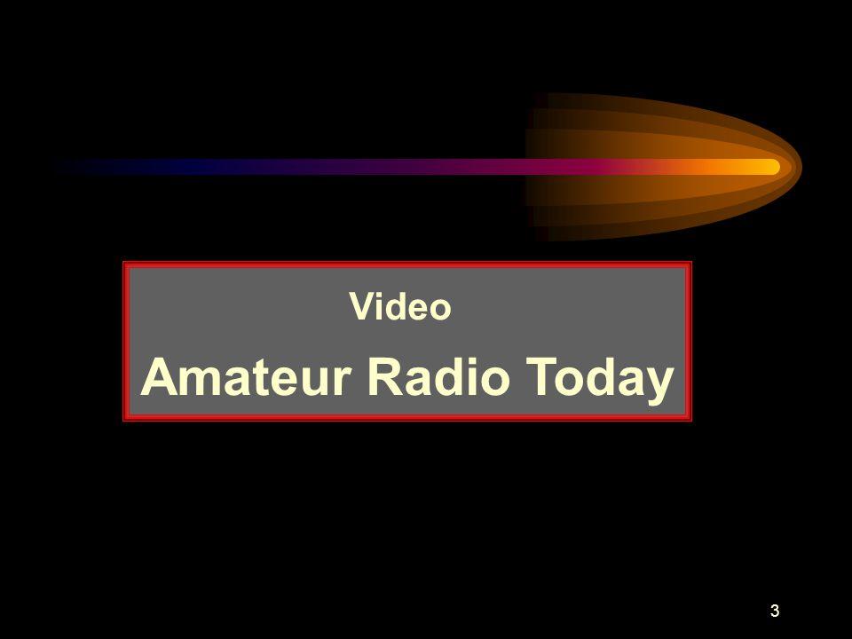 3 Video Amateur Radio Today