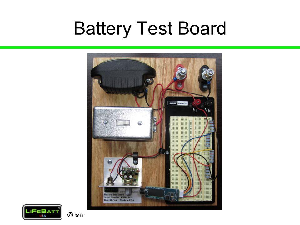© 2011 Battery Test Board