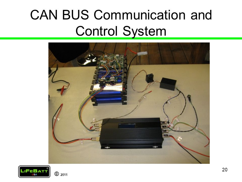 © 2011 20 CAN BUS Communication and Control System