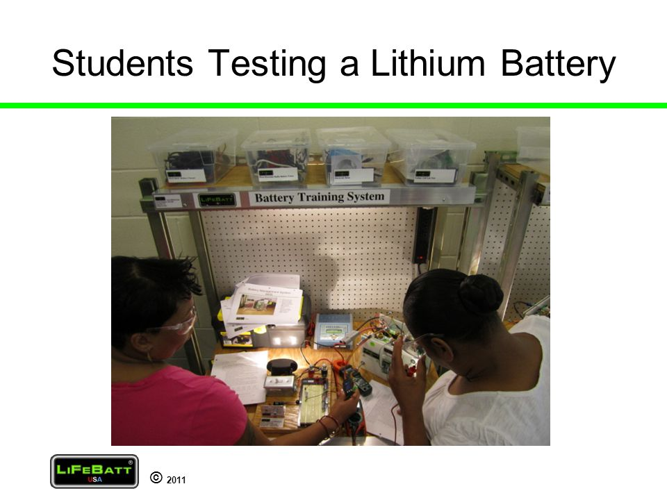 © 2011 Students Testing a Lithium Battery