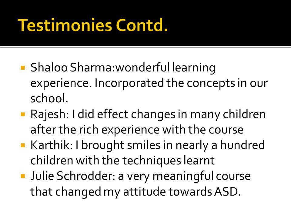 Shaloo Sharma:wonderful learning experience. Incorporated the concepts in our school.