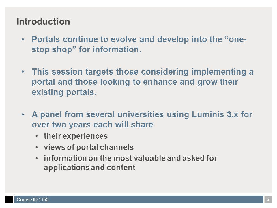 23 Course ID 1152 MyUA: External Authentication and Email Integration Goals of these customizations: Integrate with External Authentication Service Return useful account management messages (on failed login, password expiration, etc.) Integrate with 4+ external email servers (and allow user to select which email account to use)