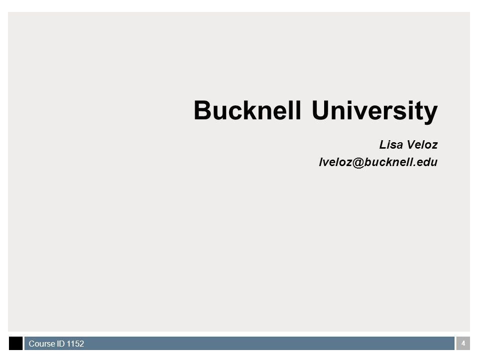 5 Course ID 1152 General Information Bucknell has been using Luminis since August, 2004 7 main roles Incoming Students Incoming Parents Students Alumni Parent Faculty Staff Specialty roles First Year Student Reunion years Seniors Alumni/Parent Volunteer myLibrary for Faculty myLibrary for Student Young Alumni Lots and lots of channels
