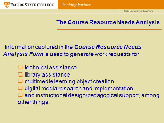 The Course Resource Needs Analysis Table 1. Tier 1 Ratings Legend Information captured in the Course Resource Needs Analysis Form is used to generate