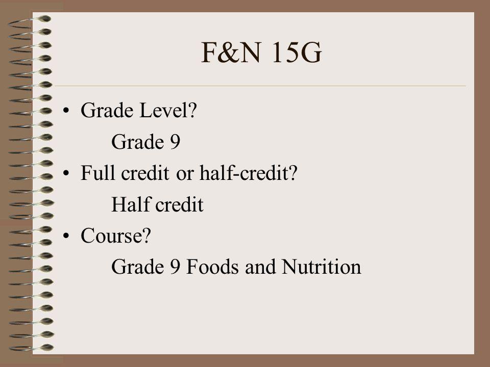 ENG 10F Grade Level? Grade 9 Full credit or half-credit? Full credit Course? Grade 9 English