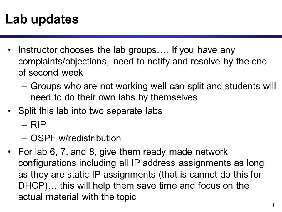 Lab updates Instructor chooses the lab groups….