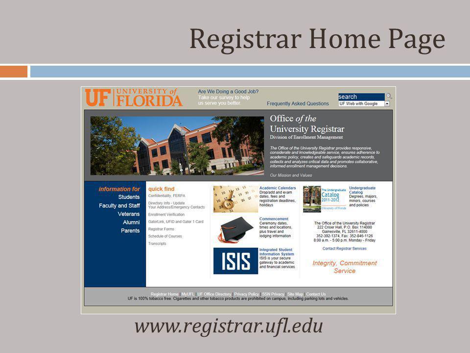 Registrar Home Page www.registrar.ufl.edu