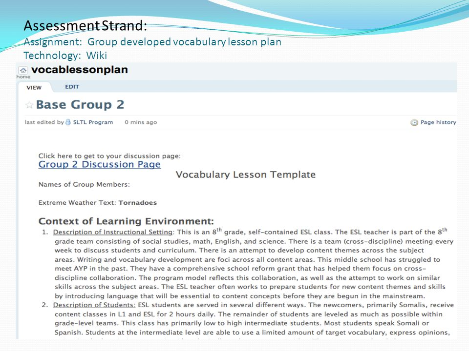 Assessment Strand: Assignment: Group developed vocabulary lesson plan Technology: Wiki