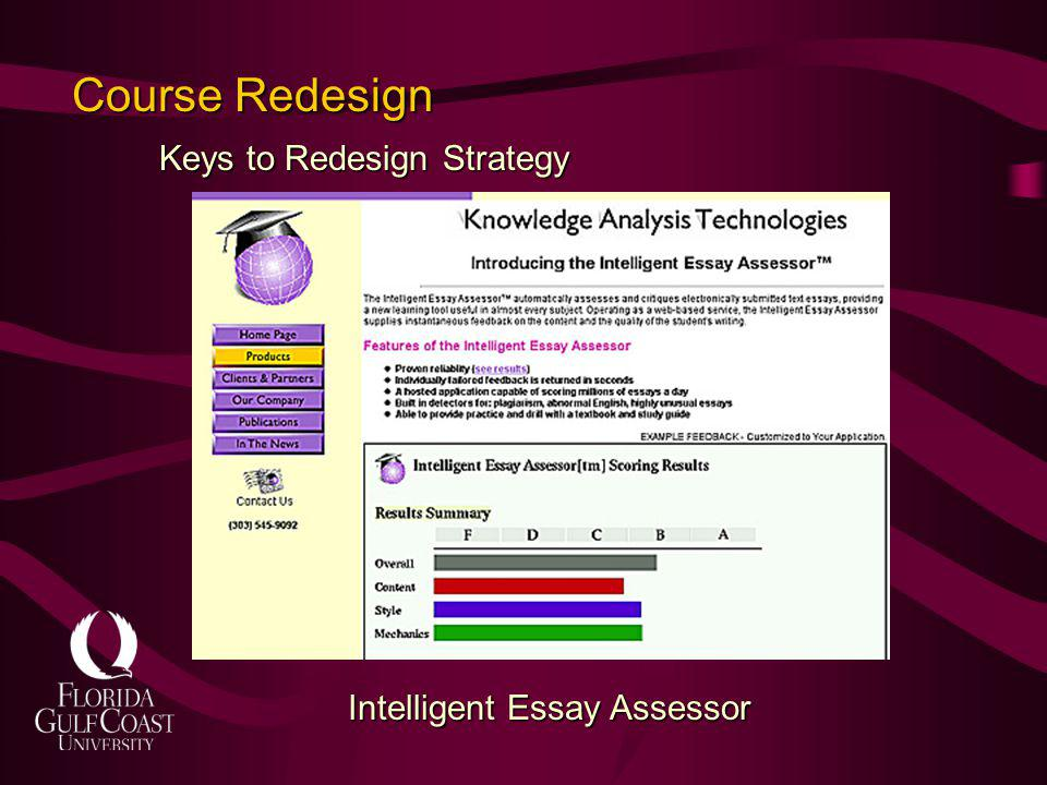 Keys to Redesign Strategy Course Redesign Intelligent Essay Assessor