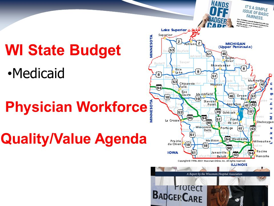 Quality/Value Agenda WI State Budget Medicaid Physician Workforce