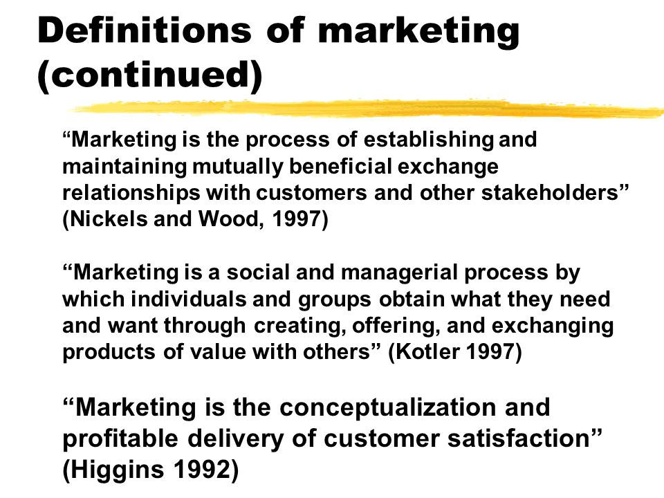 Definitions of marketing zAmerican Marketing Association: the performance of business activities directed toward, and incident to, the flow of goods and services from producer to consumer or user.