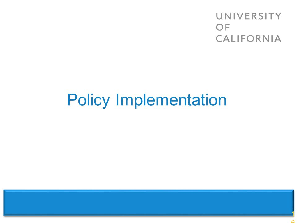 Policy Implementation 16