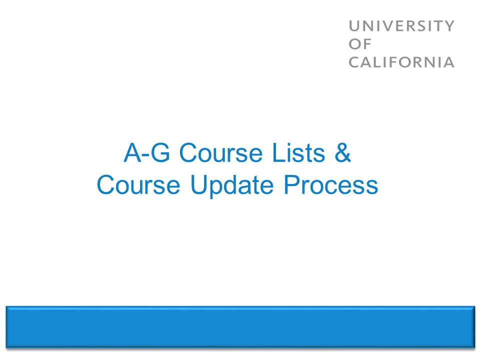 A-G Course Lists & Course Update Process