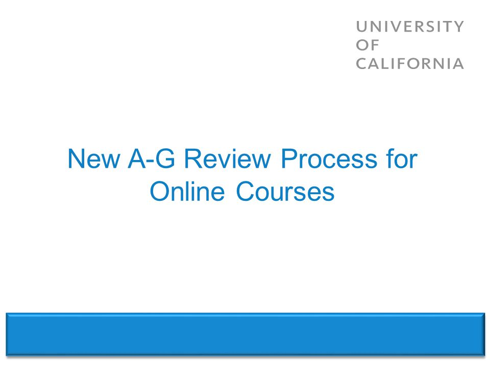New A-G Review Process for Online Courses