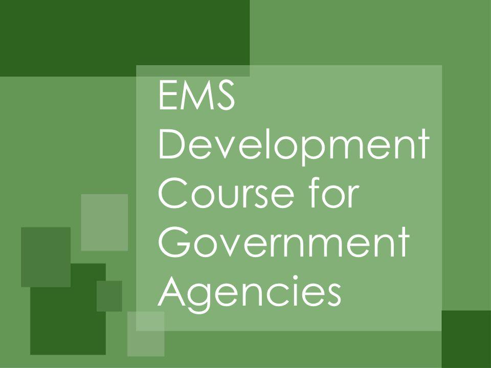 EMS Development Course for Government Agencies