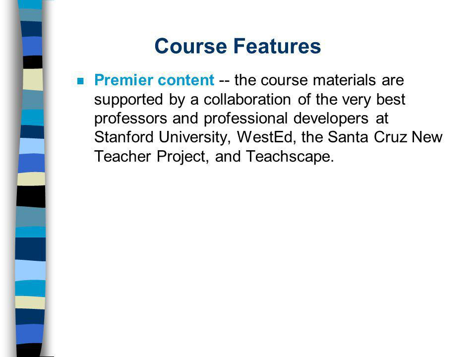 Course Components n Opening District-Based Conference n School-Based Tutored Videolectures n Problem-Based Learning Cases