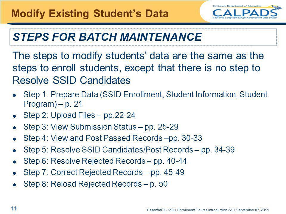 Essential 3 - SSID Enrollment Course Introduction v2.0, September 07, 2011 Modify Existing Students Data Step 1: Prepare Data (SSID Enrollment, Student Information, Student Program) – p.