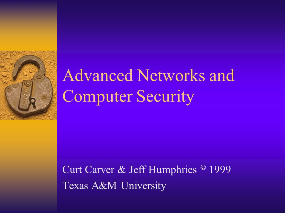 Course Overview Lesson Objectives Read and understand the course syllabus Summarize the CIA security model Recall some basic security mechanisms Express the fundamental security principles Learn the importance of computer security