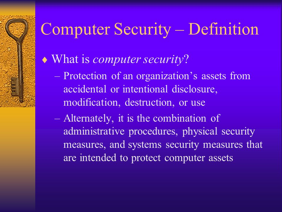 Computer Security – Definition What is computer security.
