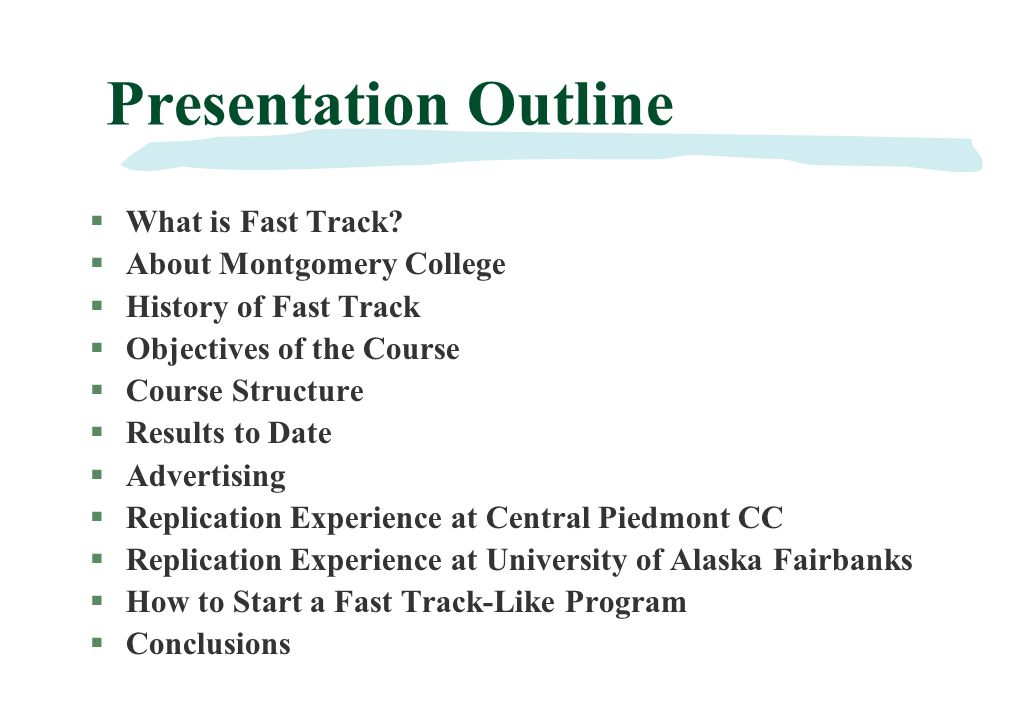 Presentation Outline §What is Fast Track.