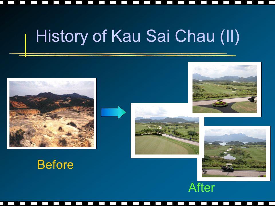 History of Kau Sai Chau (II) Before After