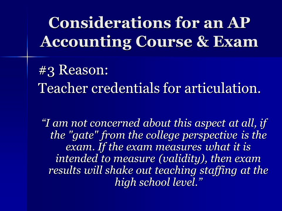 Considerations for an AP Accounting Course & Exam Why important to profession.